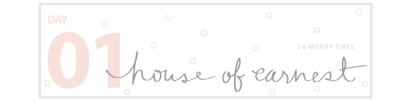24 Merry Days_Giveaway_House of Earnest