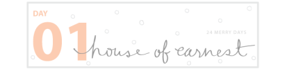 Day-1_House-of-Earnest2