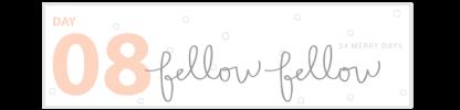Fellow-Fellow_24-Merry-Days